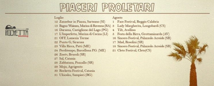 Piaceri Proletari Estate 2016